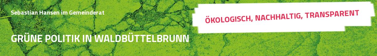Grüne Politik in Waldbüttelbrunn